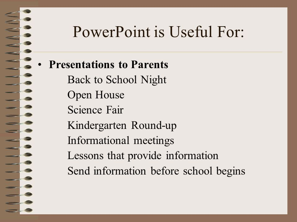PowerPoint is Useful For: