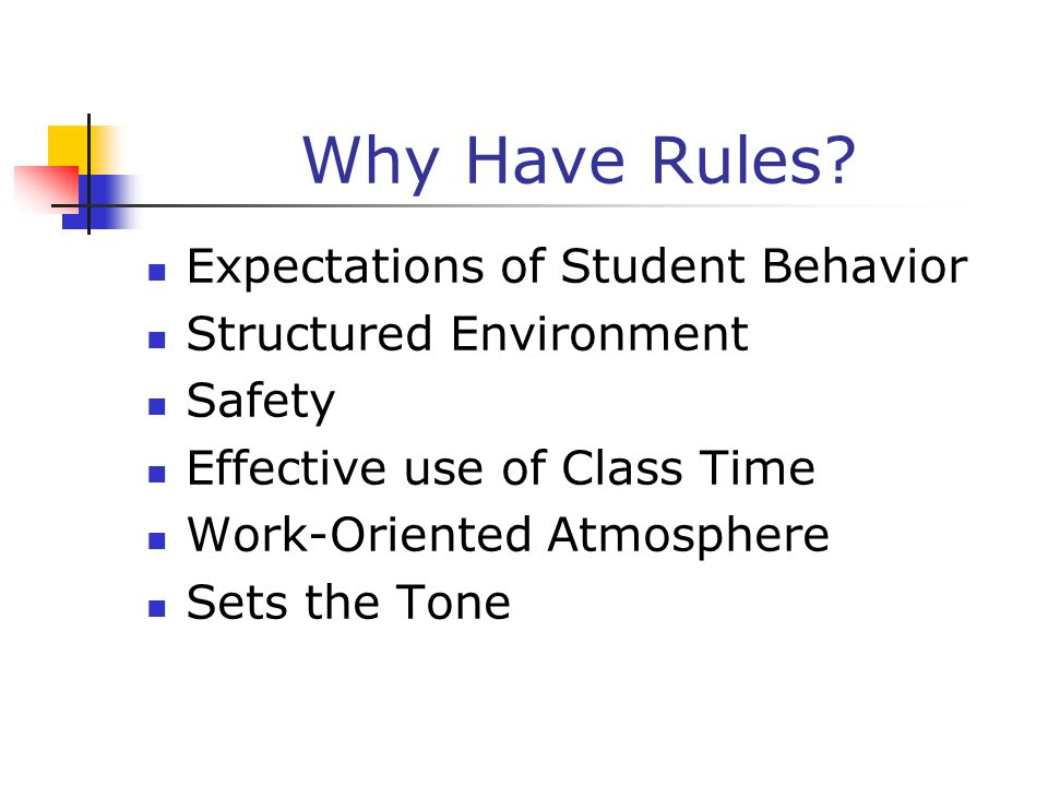 Why Have Rules Expectations of Student Behavior