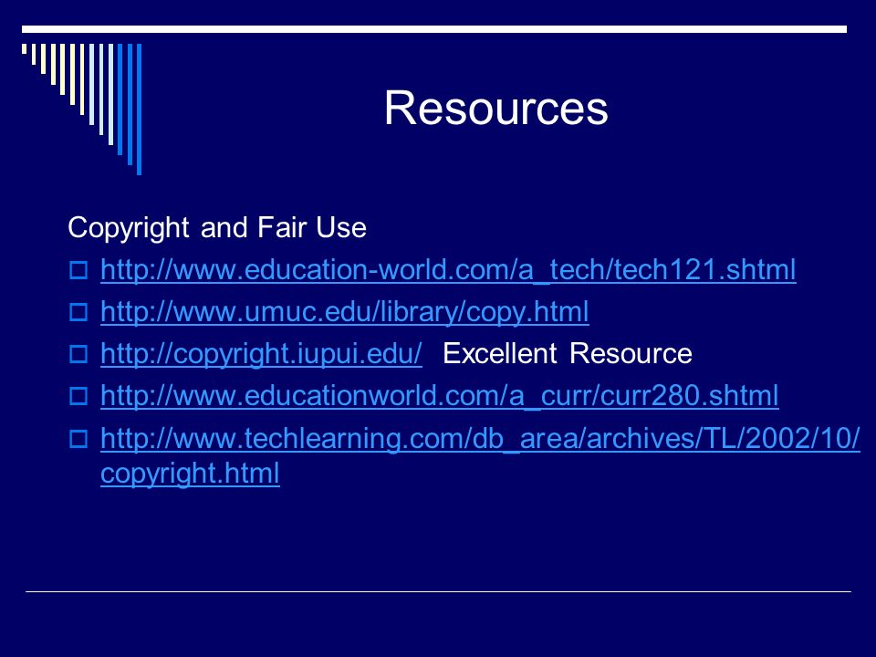 Resources Copyright and Fair Use