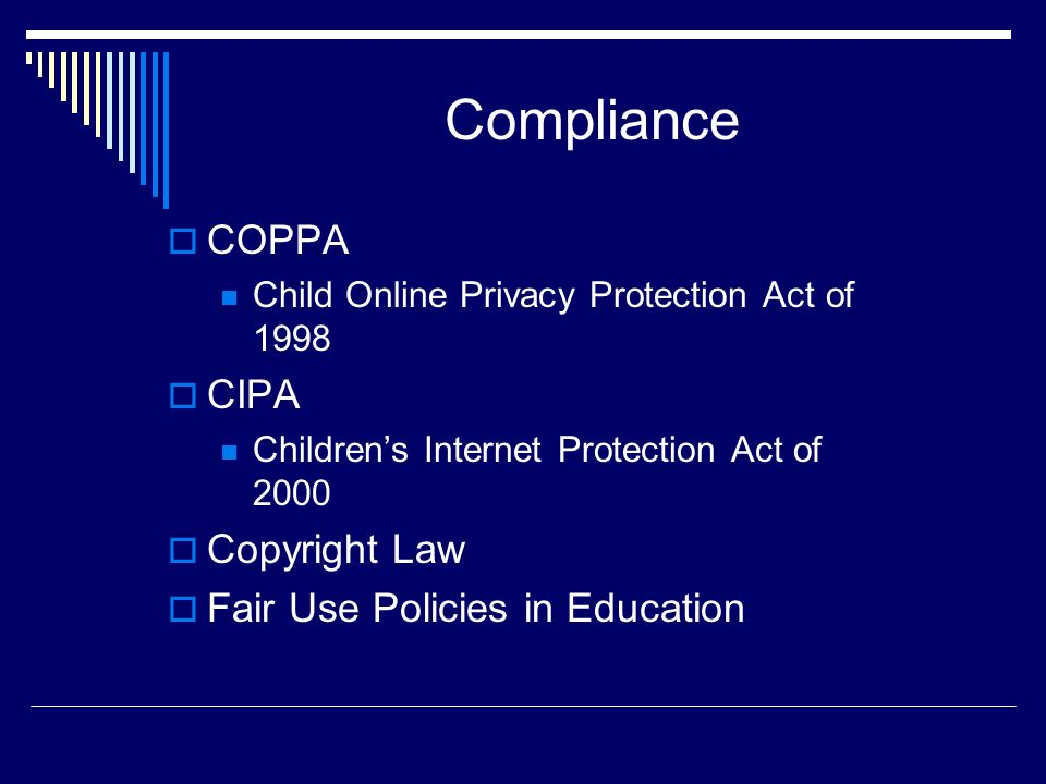 Compliance COPPA CIPA Copyright Law Fair Use Policies in Education