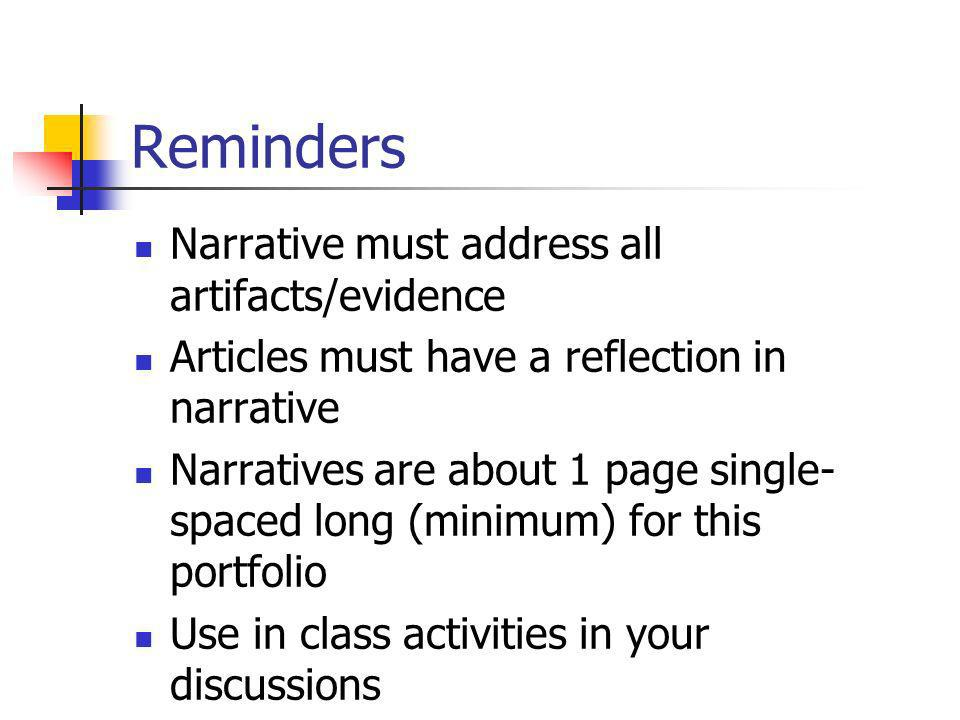 Reminders Narrative must address all artifacts/evidence