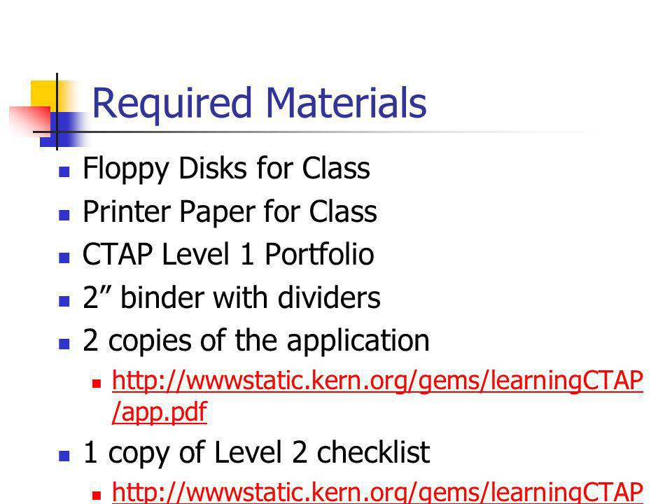 Required Materials Floppy Disks for Class Printer Paper for Class