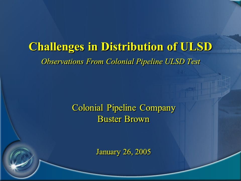 Colonial Pipeline Company Buster Brown January 26, 2005