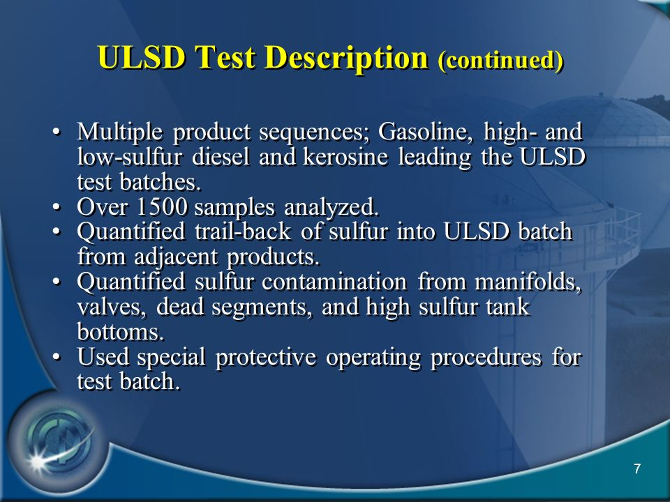 ULSD Test Description (continued)