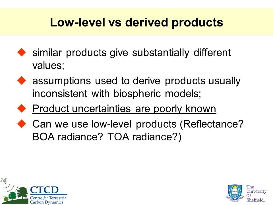 Low-level vs derived products