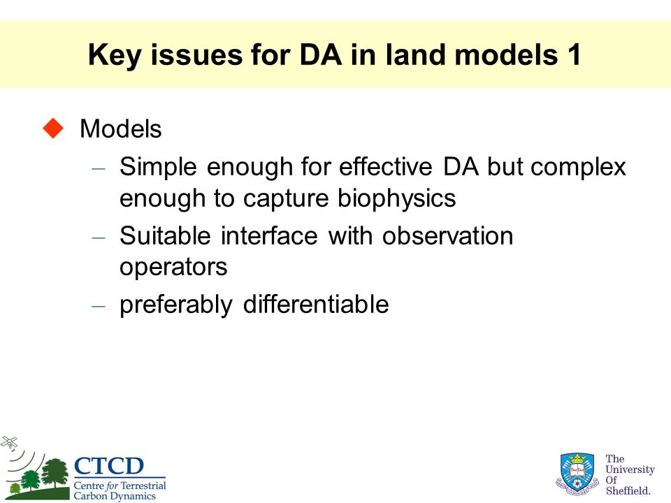 Key issues for DA in land models 1