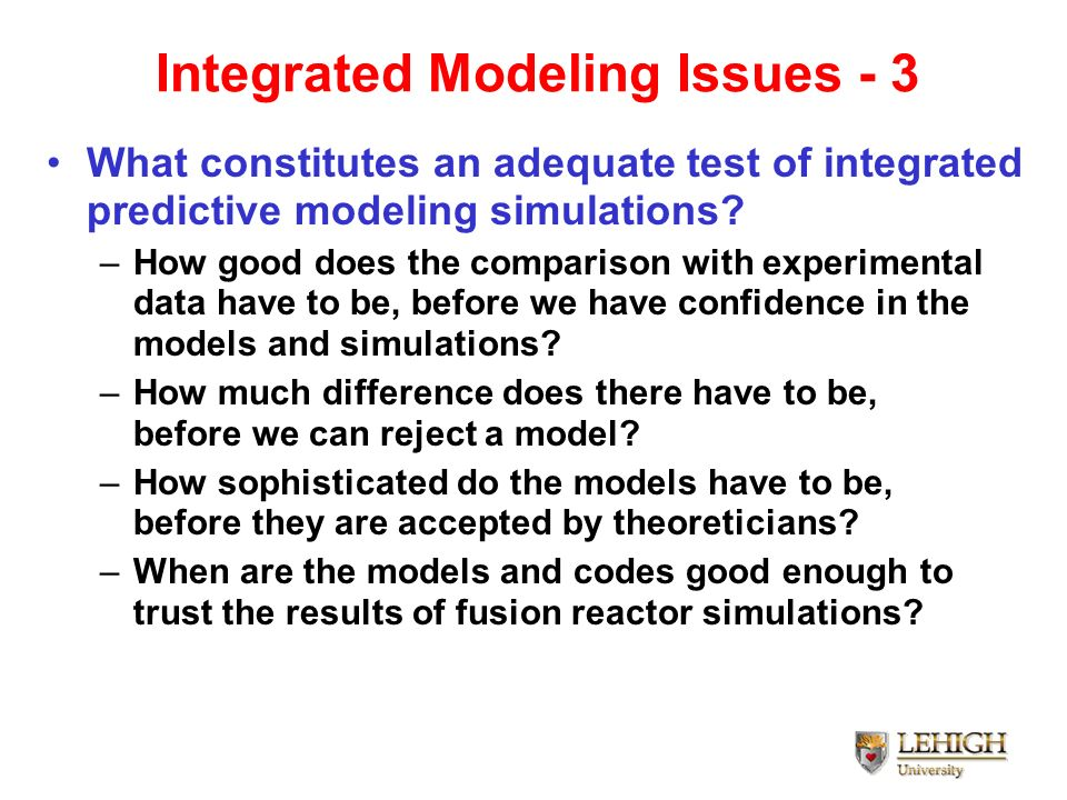 Integrated Modeling Issues - 3