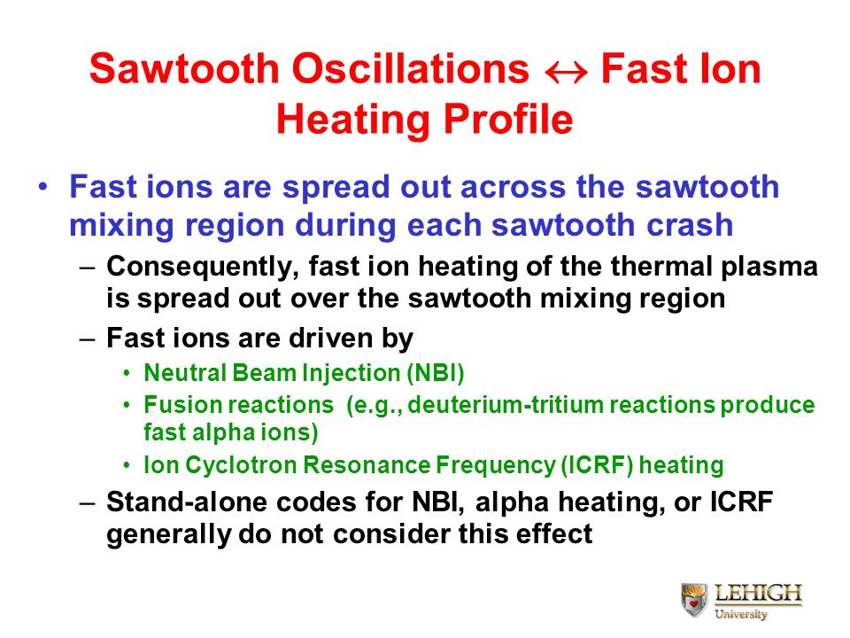 Sawtooth Oscillations  Fast Ion Heating Profile