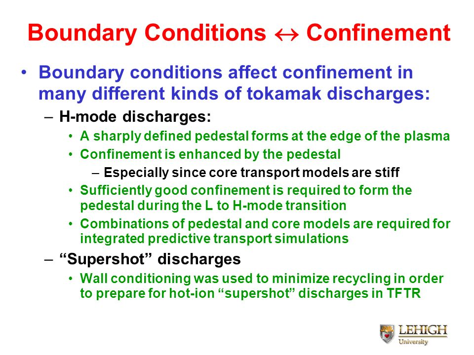 Boundary Conditions  Confinement