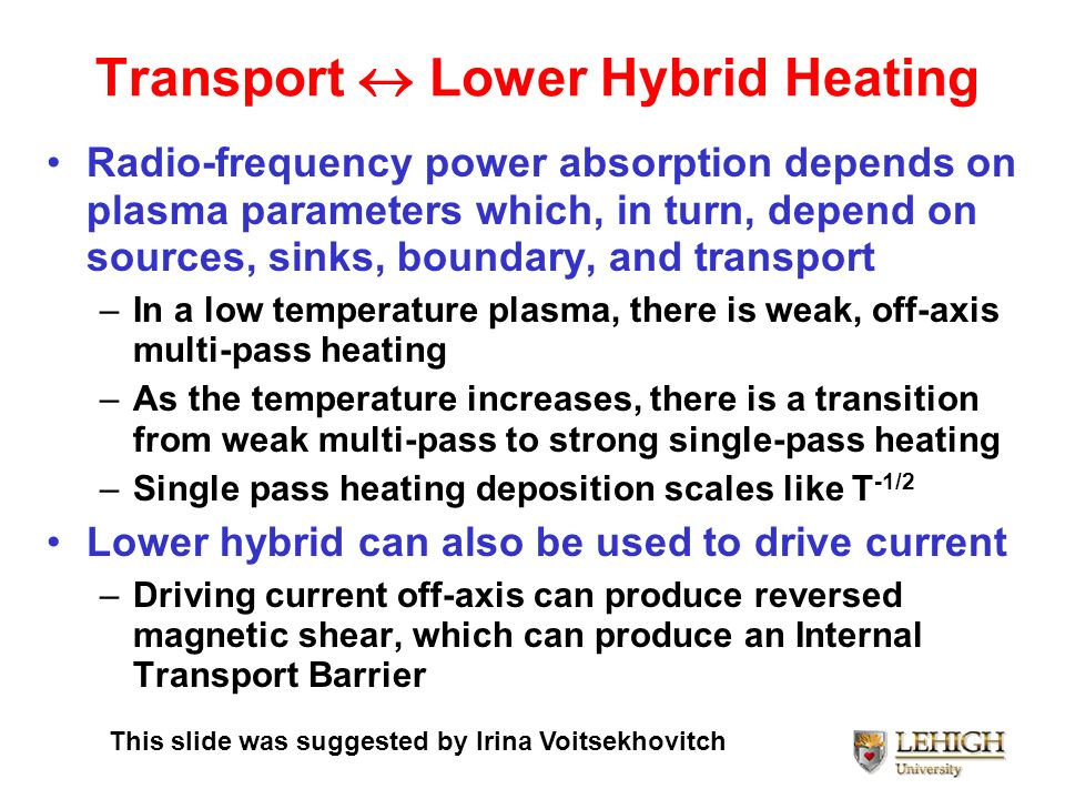 Transport  Lower Hybrid Heating