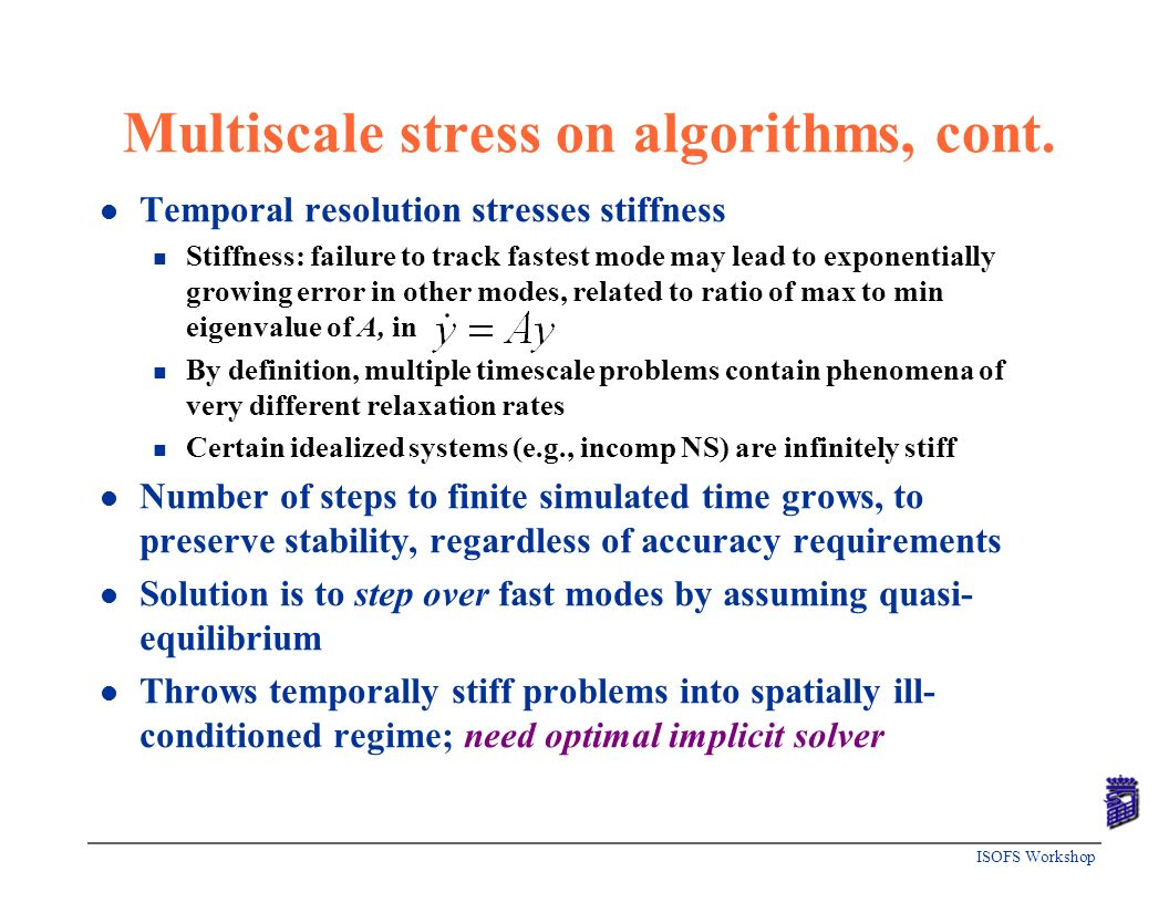 Multiscale stress on algorithms, cont.