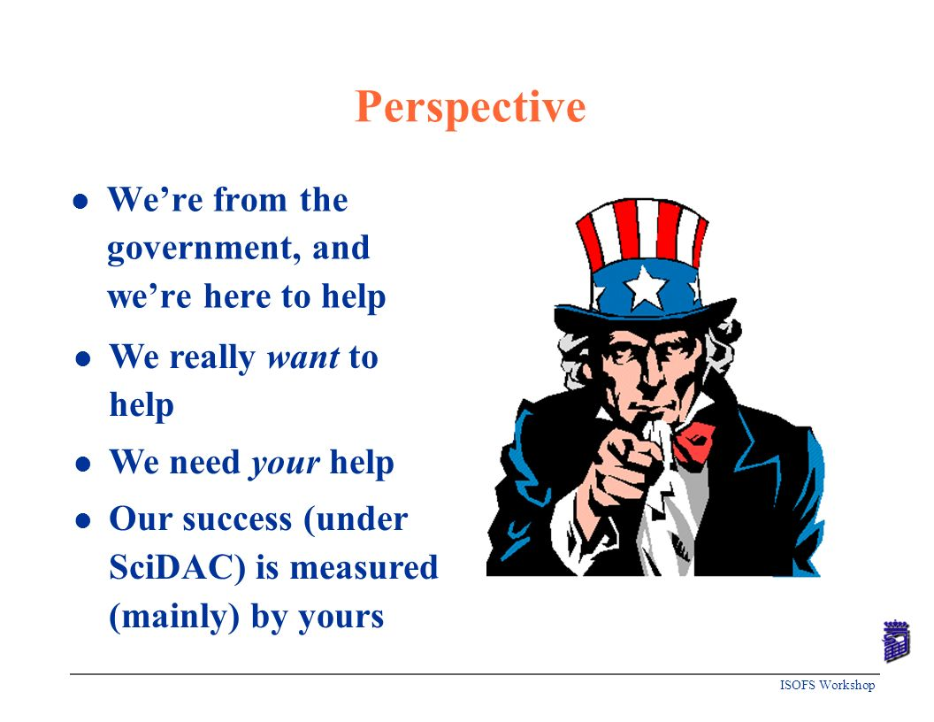 Perspective We're from the government, and we're here to help