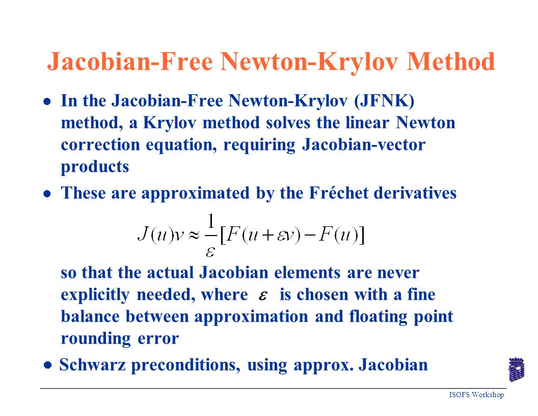 Jacobian-Free Newton-Krylov Method