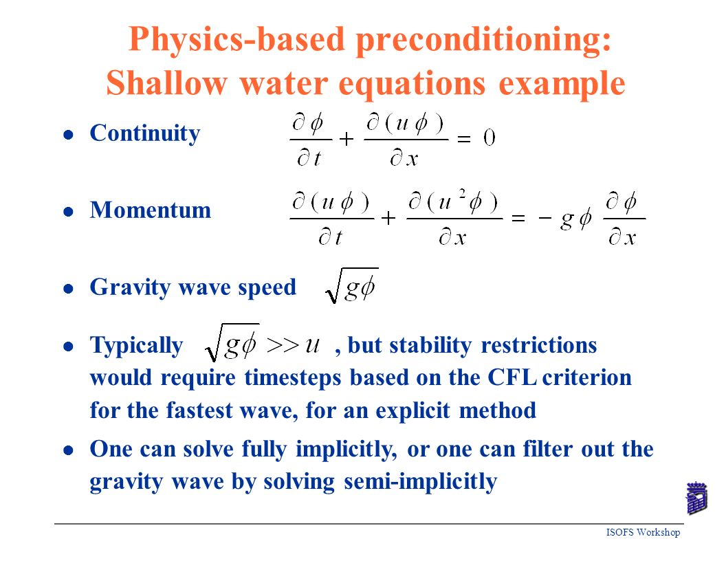 Physics-based preconditioning: Shallow water equations example