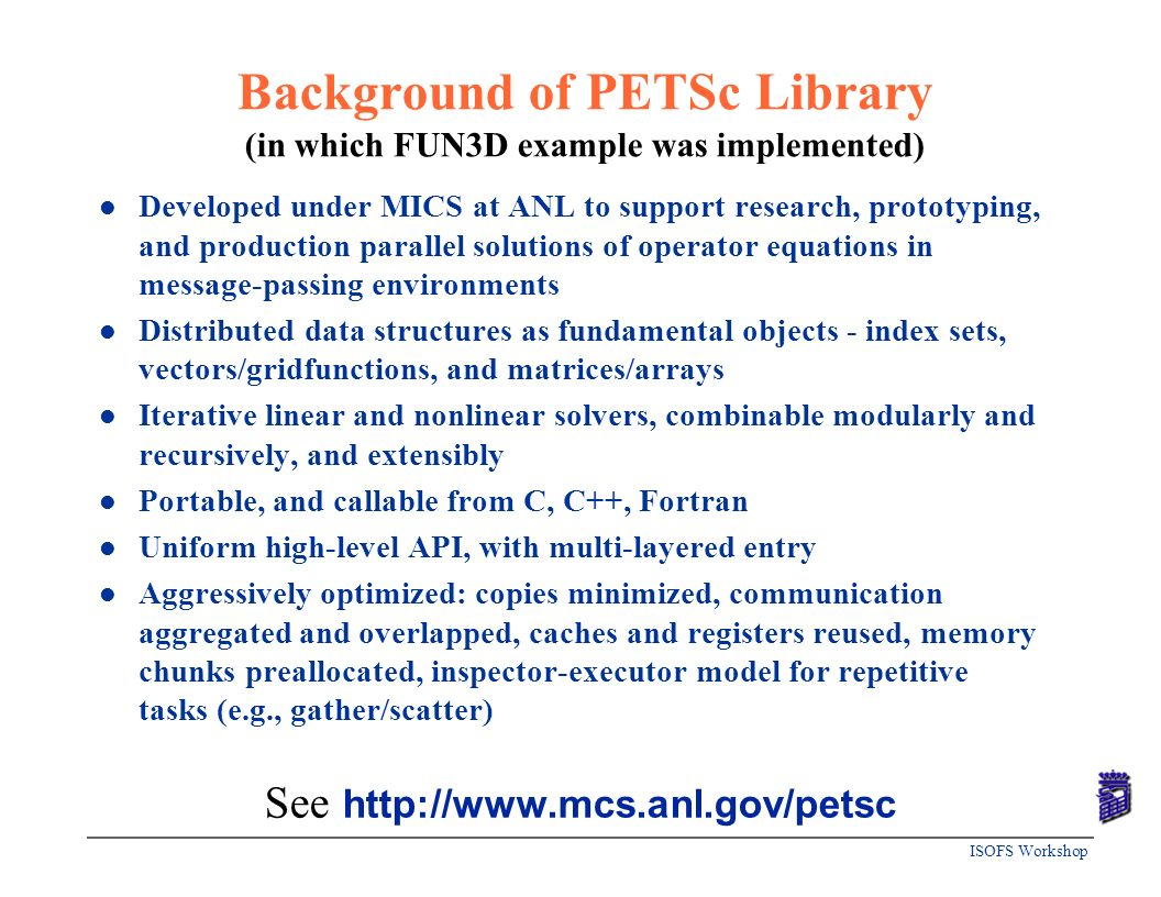 Background of PETSc Library (in which FUN3D example was implemented)