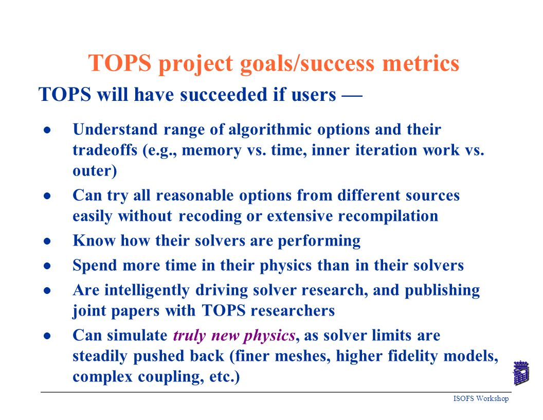 TOPS project goals/success metrics