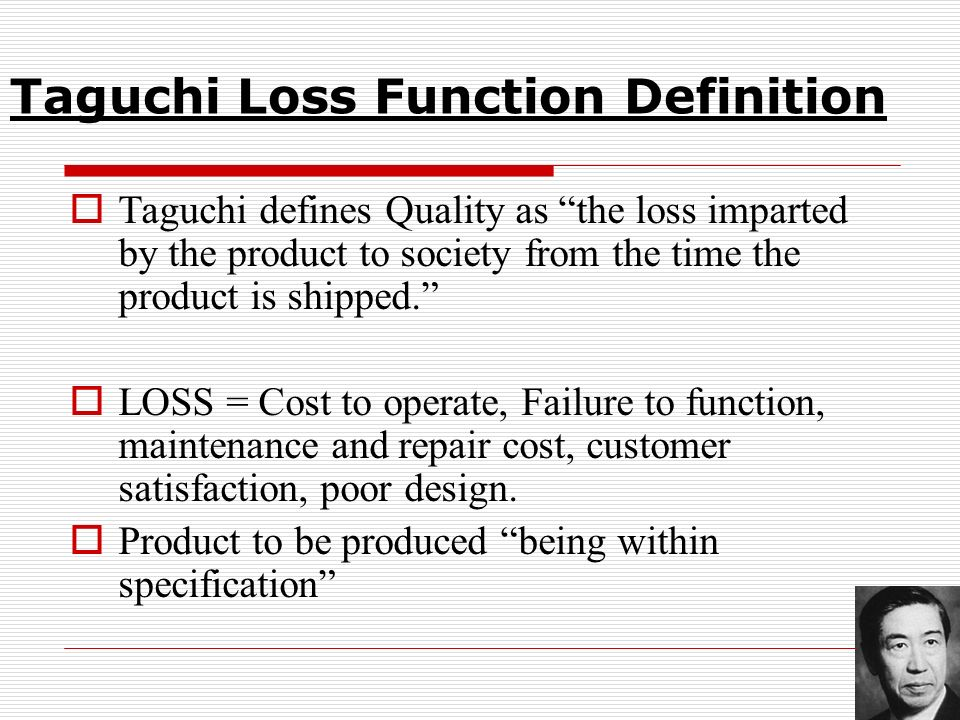 Taguchi Loss Function Definition