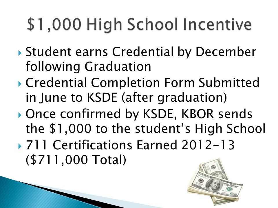 $1,000 High School Incentive