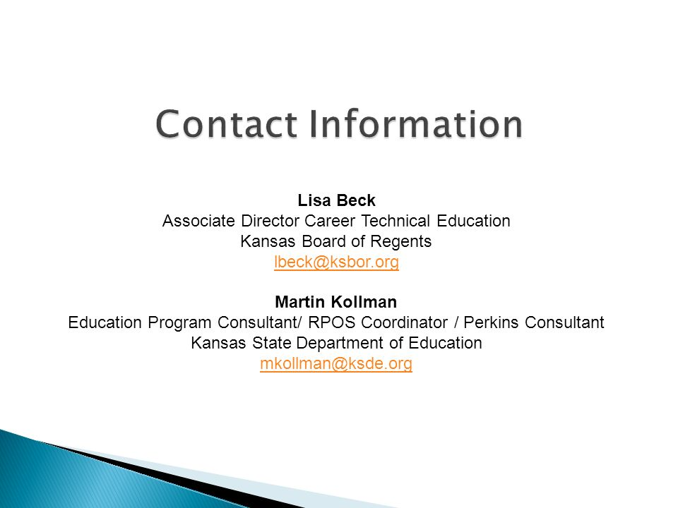 Contact Information Lisa Beck. Associate Director Career Technical Education. Kansas Board of Regents.