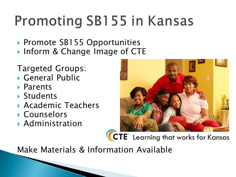 Promoting SB155 in Kansas Promote SB155 Opportunities