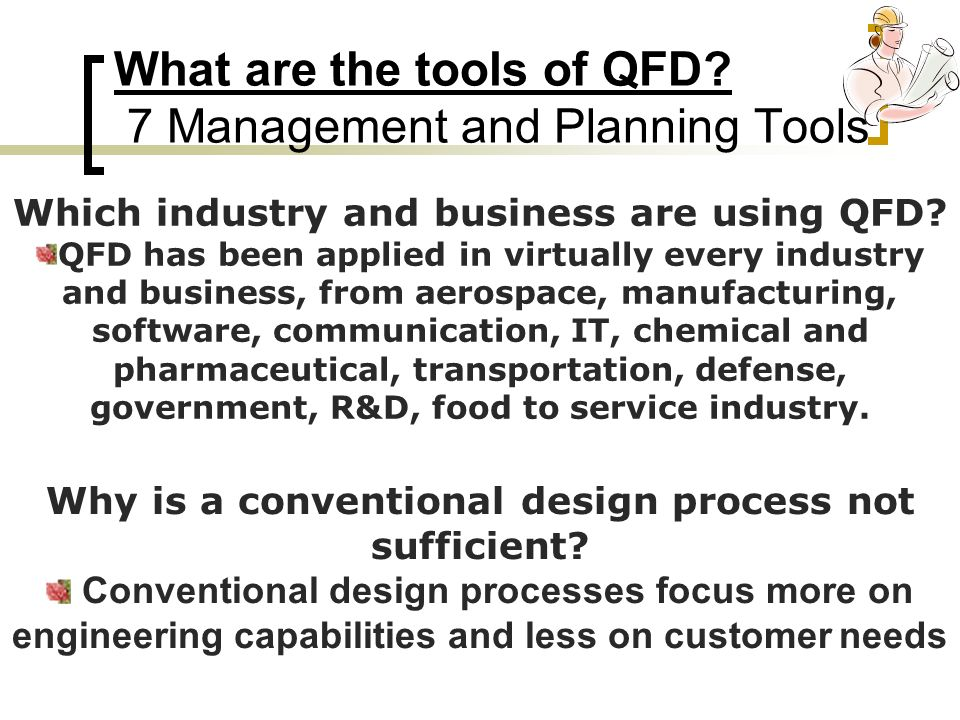 What are the tools of QFD 7 Management and Planning Tools