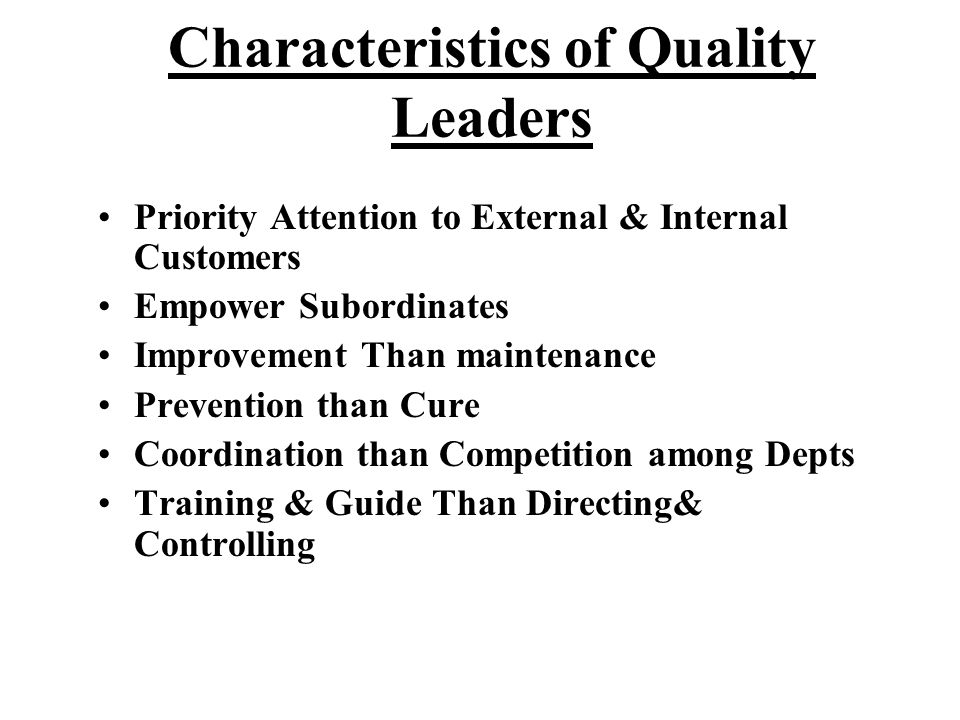 Characteristics of Quality Leaders