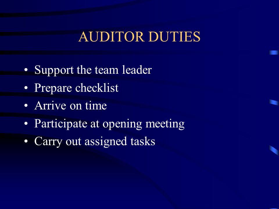 AUDITOR DUTIES Support the team leader Prepare checklist