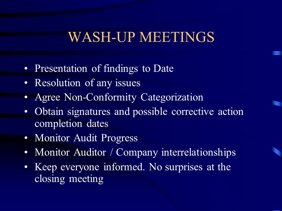 WASH-UP MEETINGS Presentation of findings to Date