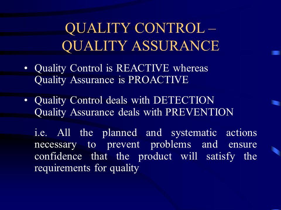 QUALITY CONTROL – QUALITY ASSURANCE