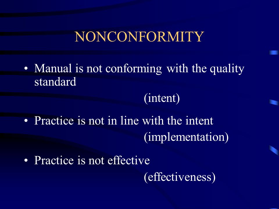 NONCONFORMITY Manual is not conforming with the quality standard