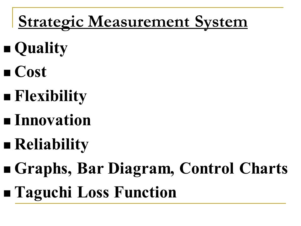 Strategic Measurement System