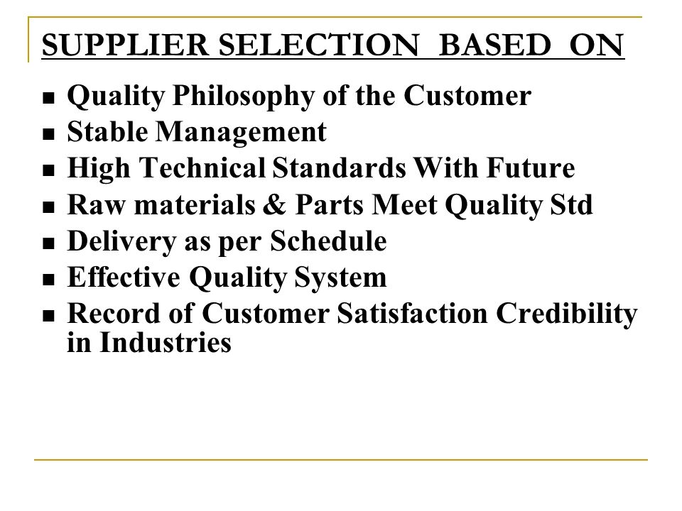 SUPPLIER SELECTION BASED ON