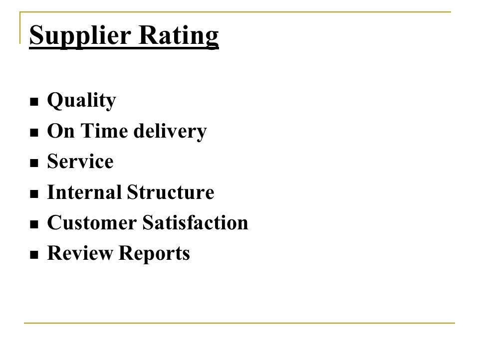 Supplier Rating Quality On Time delivery Service Internal Structure
