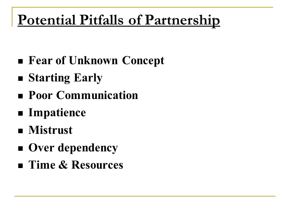 Potential Pitfalls of Partnership