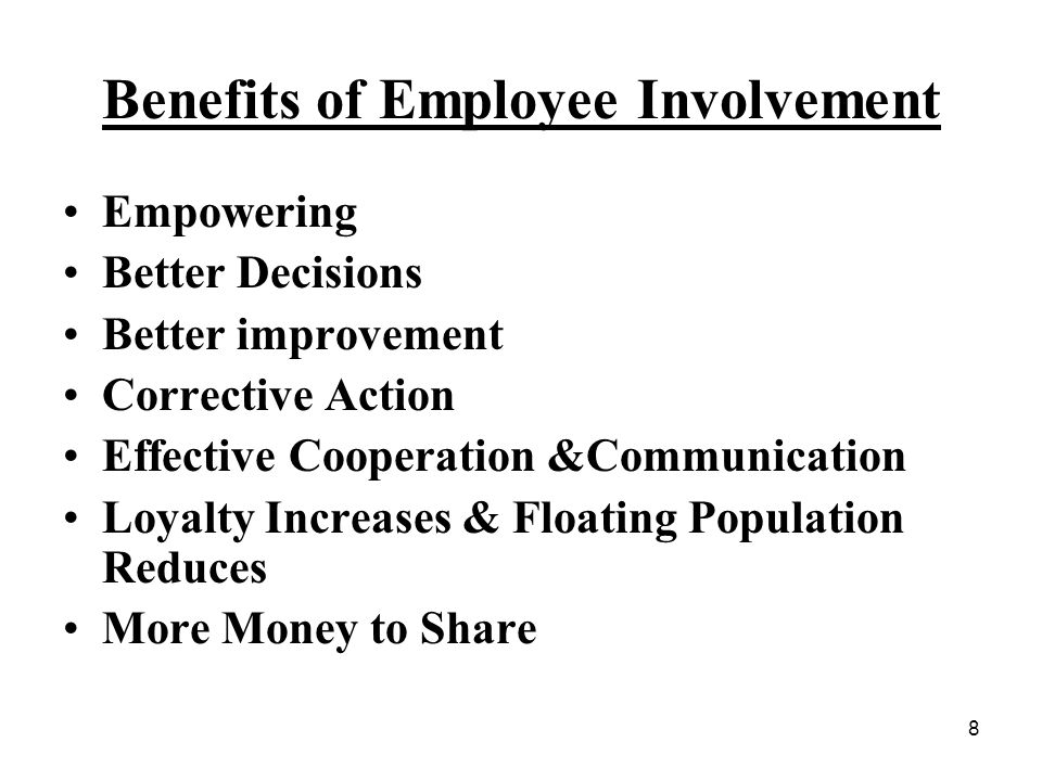 Benefits of Employee Involvement