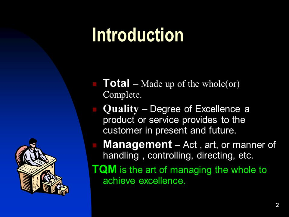 Introduction Total – Made up of the whole(or) Complete.