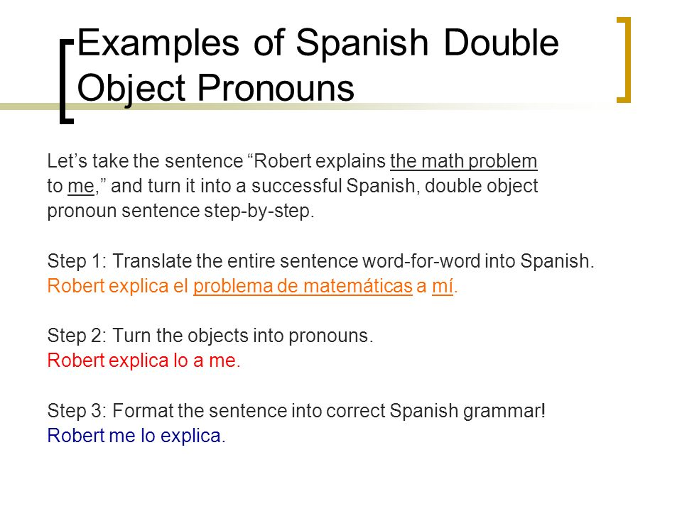 Examples of Spanish Double Object Pronouns