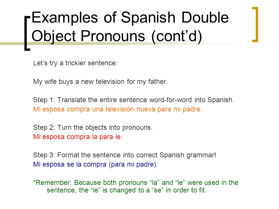 Examples of Spanish Double Object Pronouns (cont'd)