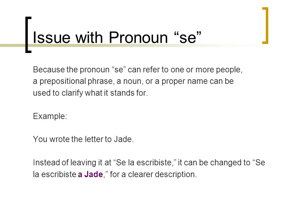 Issue with Pronoun se