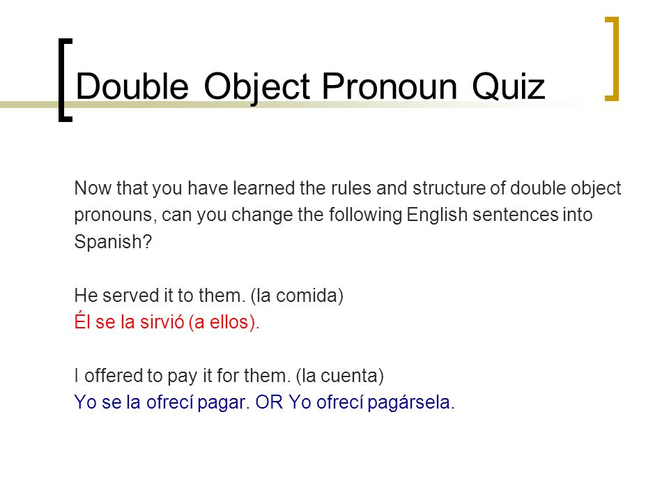 Double Object Pronoun Quiz