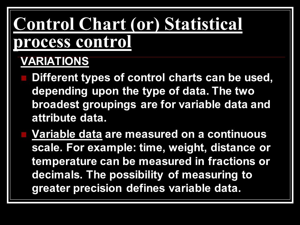 Control Chart (or) Statistical process control