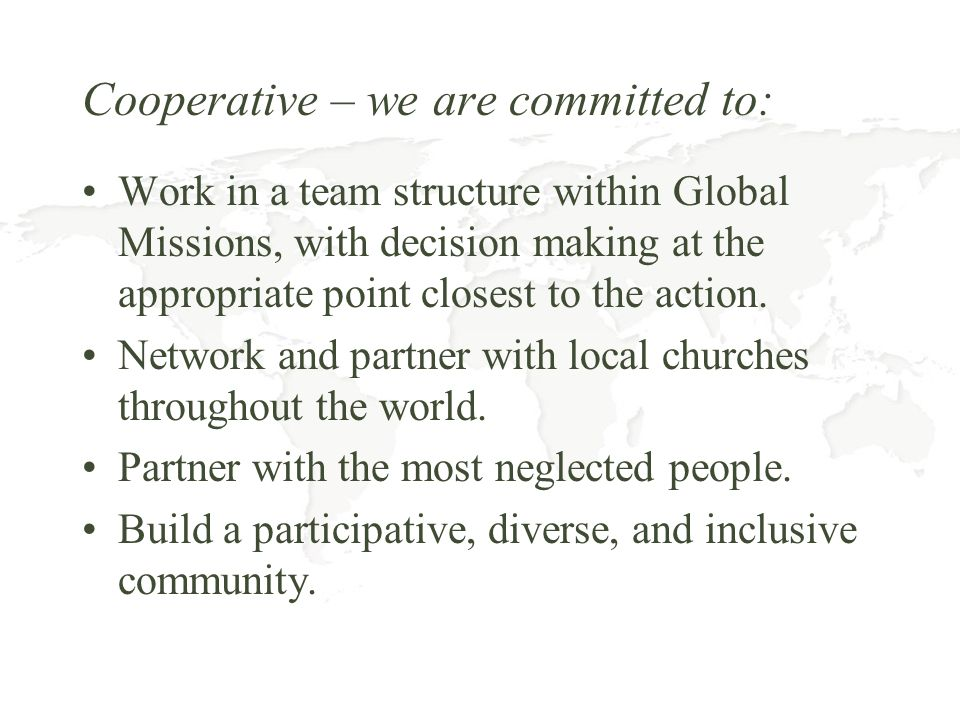 Cooperative – we are committed to: