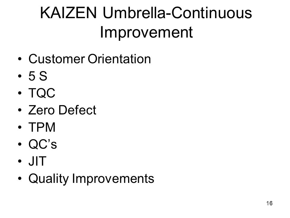 KAIZEN Umbrella-Continuous Improvement