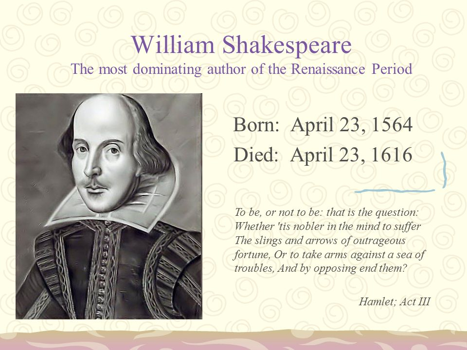 William Shakespeare born