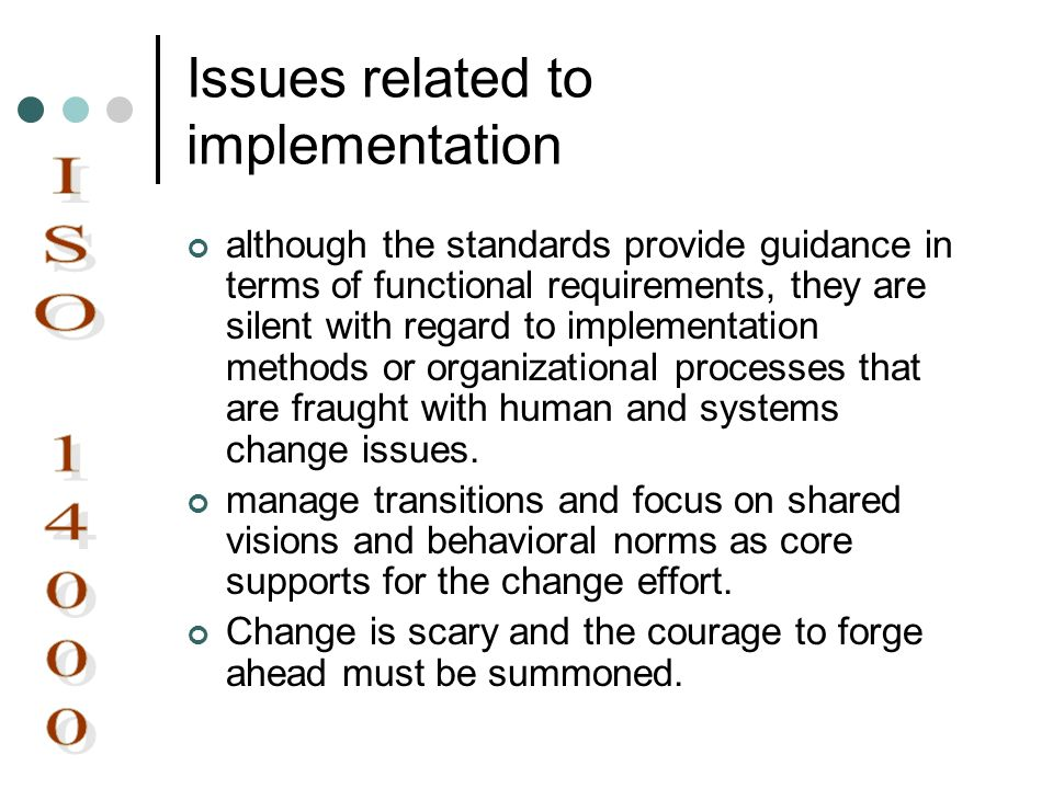 Issues related to implementation