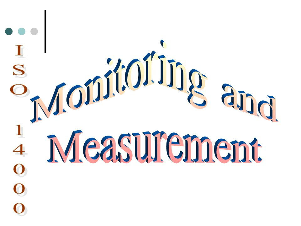 Monitoring and Measurement ISO 14000