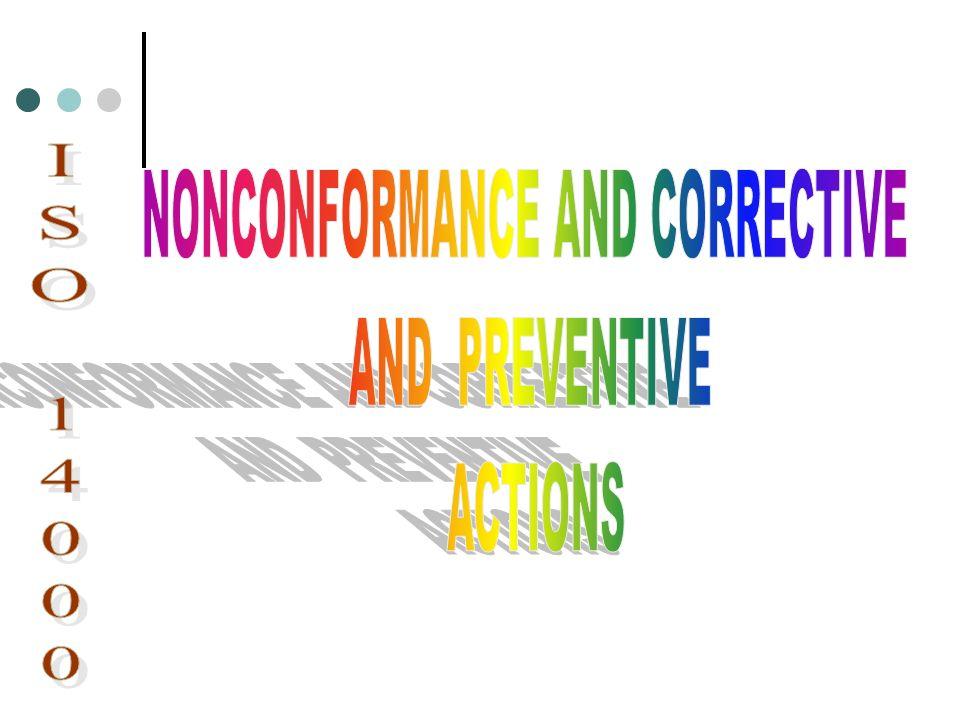 NONCONFORMANCE AND CORRECTIVE