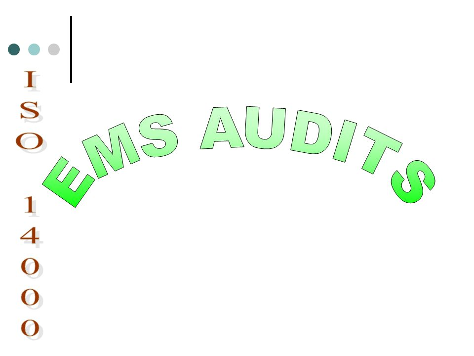 EMS AUDITS ISO 14000