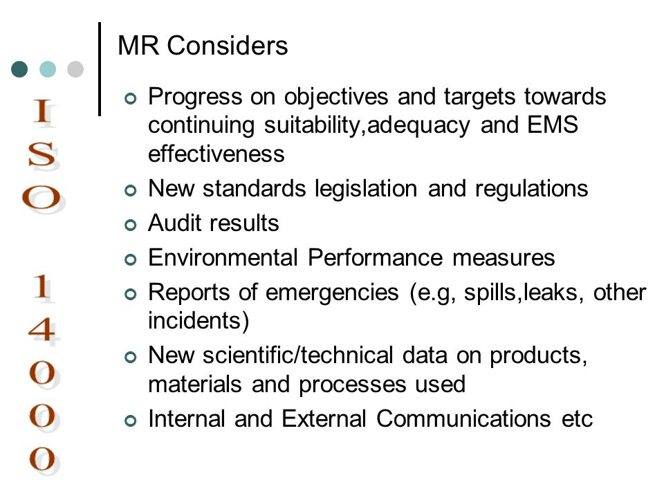 MR Considers Progress on objectives and targets towards continuing suitability,adequacy and EMS effectiveness.