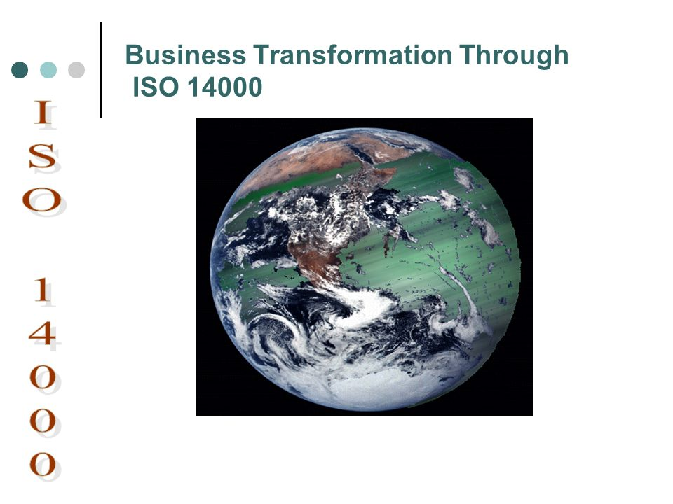 Business Transformation Through ISO 14000